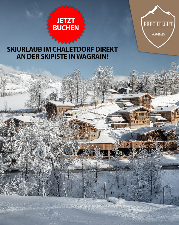 Chaletdorf Prechtlgut - Lodges & Chalets Piste Skiurlaub Wagrain